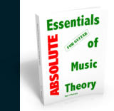 Absolute Essentials of Music Theory for Guitar eBook Edition