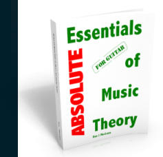 Absolute Essentials of Music Theory for Guitar Print Edition