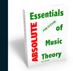 Absolute Essentials of Music Theory for Guitar Digital Edition